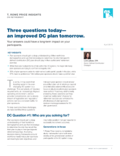 Three Questions Today—An Improved DC Plan Tomorrow