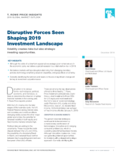 Disruptive Forces Seen Shaping 2019 Investment Landscape
