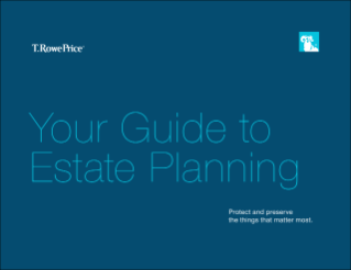 Your Guide to Estate Planning